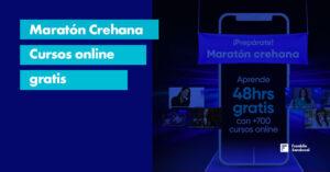 Lee más sobre el artículo Maratón Crehana cursos online totalmente gratis